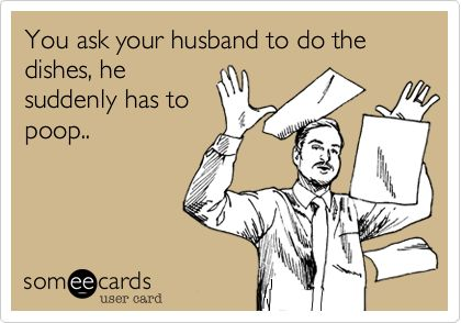 Ask Husband to do the dishes