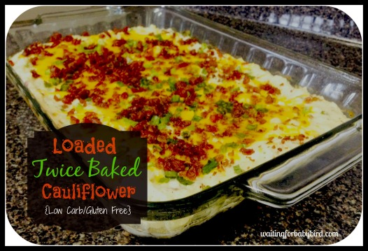 Twice Baked Cauliflower
