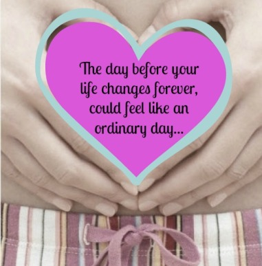 The day before your life changes