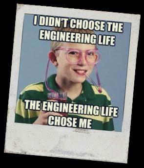 engineering life