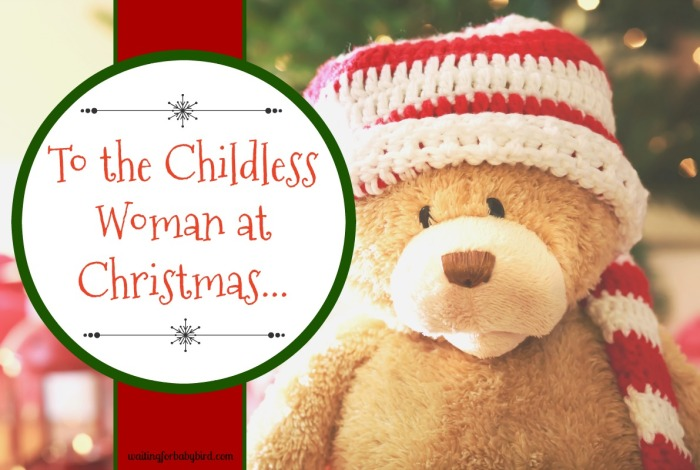 To the Childless Woman at Christmas