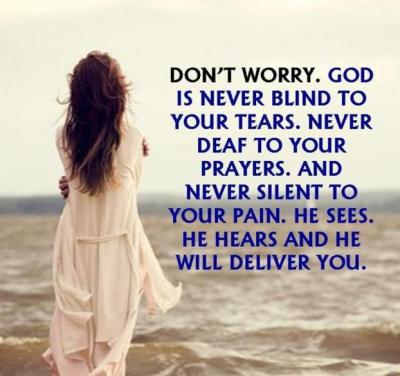 God is never blind to your tears