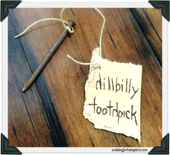 Hillbilly Toothpick