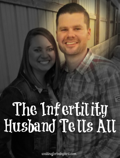 The Infertility Husband Tells All