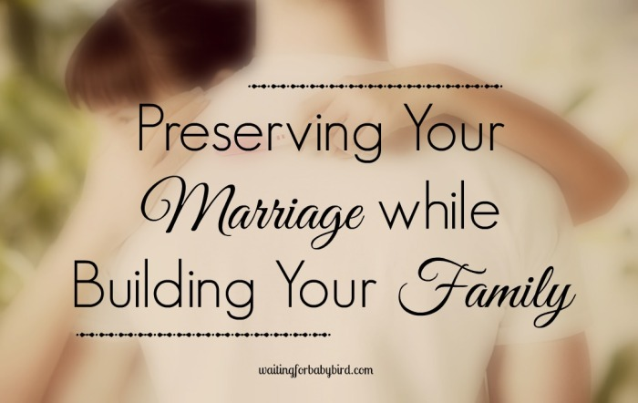 Preserving Your Marriage