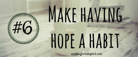 6-make-having-hope-a-habit