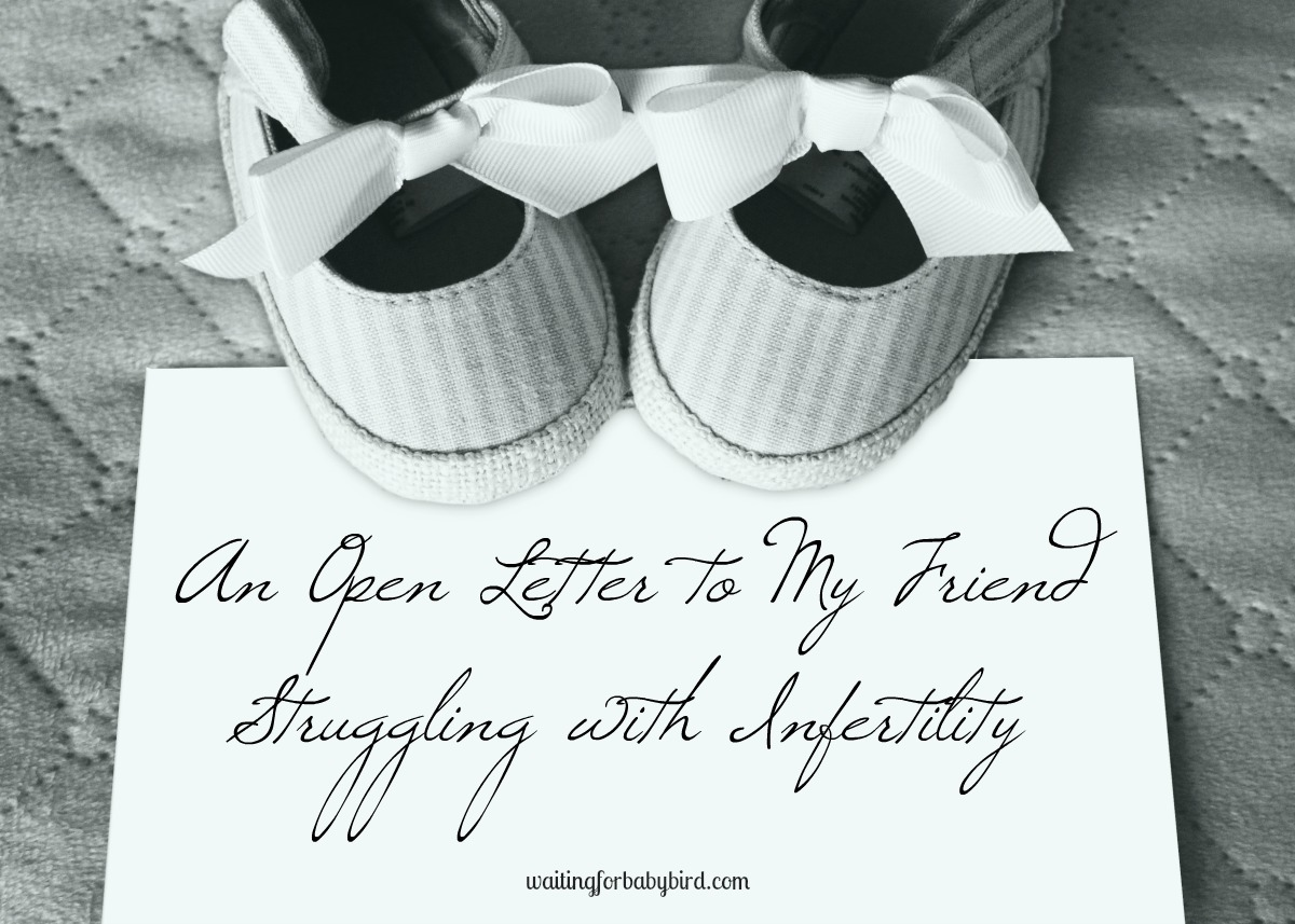An open letter to my friend struggling with infertility waiting an open letter to my friend thecheapjerseys Image collections